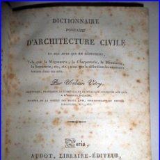 Libros antiguos: AÑO 1827: DICCIONARIO DE ARQUITECTURA CIVIL.. Lote 100096359