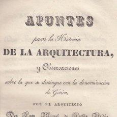 Libros antiguos: JUAN MIGUEL DE INCLAN VALDES. SOBRE LA ARQUITECTURA DEL GÓTICO. MADRID, 1833. Lote 101653911