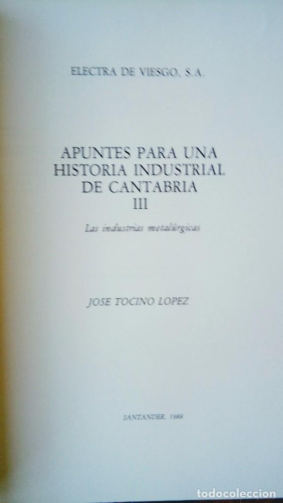 Libros antiguos: Apunte para una historia industrial en Cantabria - Foto 4 - 101762899
