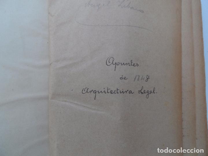 ARQUITECTURA LEGAL APUNTES DE 1848 (Libros Antiguos, Raros y Curiosos - Bellas artes, ocio y coleccion - Arquitectura)