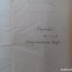 Libros antiguos: ARQUITECTURA LEGAL APUNTES DE 1848. Lote 102297831