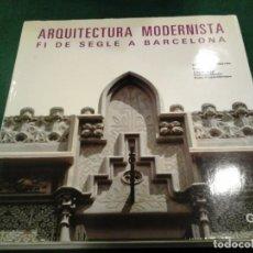 Libros antiguos: ARQUITECTURA MODERNISTA FI DE SEGLE A BARCELONA - IGNASI SOLÀ-MORALES. Lote 102712055