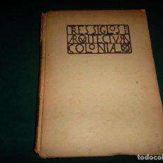 Libros antiguos: TRES SIGLOS DE ARQUITECTURA COLONIAL, TALLERES GRAFICOS DE LA NACION 1933. Lote 270984283