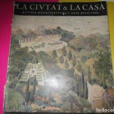 Libros antiguos: ARQUITECTURA: LA CIUTAT I LA CASA (EN CATALÁN) NUMERO 1, 1925. Lote 104042511