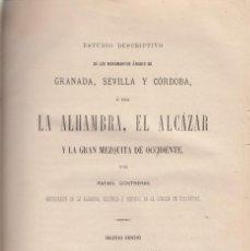 Libros antiguos: ESTUDIO DE LOS MONUMENTOS ÁRABES DE GRANADA SEVILLA CÓRDOBA ALHAMBRA R.CONTRERAS 1878. Lote 104054795