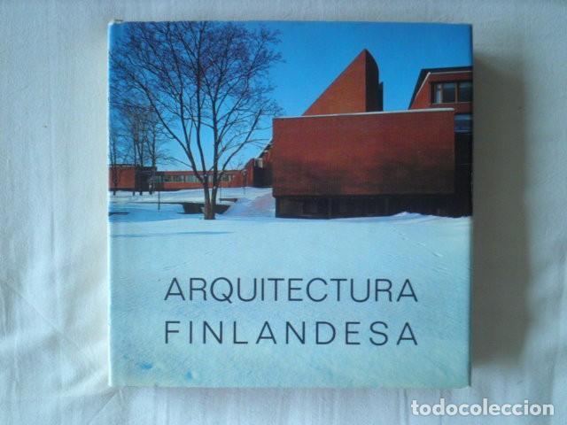 ARQUITECTURA FINLANDESA (Libros Antiguos, Raros y Curiosos - Bellas artes, ocio y coleccion - Arquitectura)