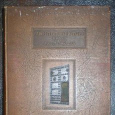 Libros antiguos: REQUA, RICHARD S: ARCHITECTURAL DETAILS. SPAIN AND THE MEDITERRANEAN. 1927. Lote 106065831