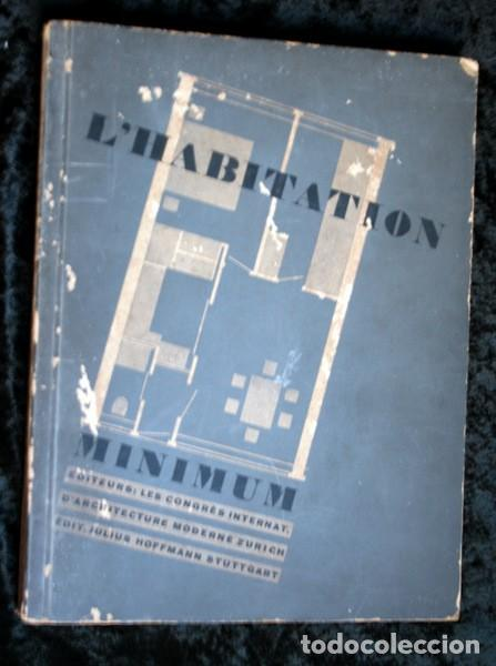 L'HABITATION MINIMUM - LE CORBUSIER / BOURGEOIS / GIEDION / GROPIUS - 1933 (Libros Antiguos, Raros y Curiosos - Bellas artes, ocio y coleccion - Arquitectura)