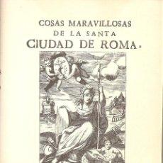 Libros antiguos: COSAS MARAVILLOSAS DE LA SANTA CIUDAD DE ROMA. Lote 107741503