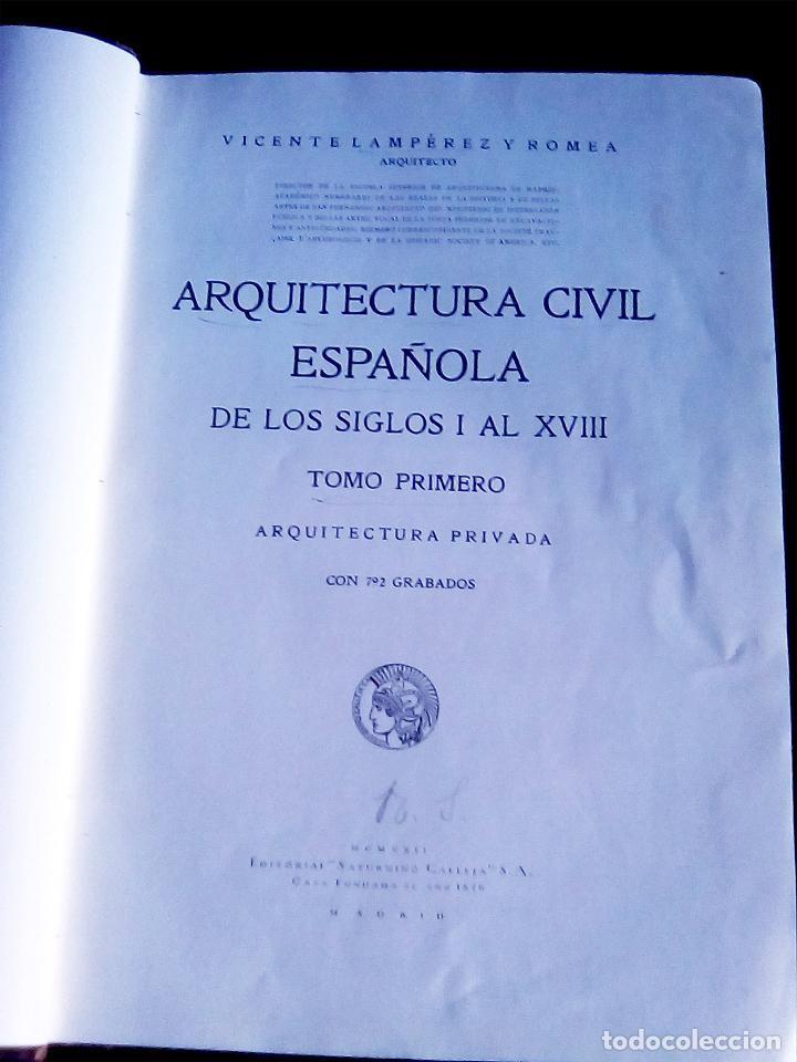 Libros antiguos: Arquitectura Civil Española de los siglos I al XVIII. Tomo 1. Arquitectura Privada. Calleja, 1922 1 - Foto 2 - 108096979