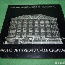 Libros antiguos: CURIOSO LIBRO PASEO DE PEREDA CASTELAR SANTANDER DEFENSA DE NUESTRO PATRIMONIO ARQUITECTÓNICO 1980. Lote 108276271