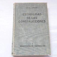 Libros antiguos - ESTABILIDAD DE LAS CONSTRUCCIONES I RESISTENCIA DE MATERIALES M. LETELIER - 108839883