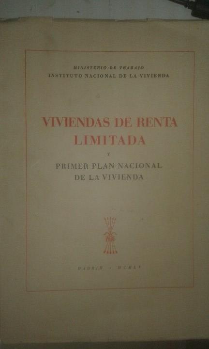 VIVIENDAS DE RENTA LIMITADA Y PRIMER PLAN NACIONAL DE VIVIENDA (1955) (Libros Antiguos, Raros y Curiosos - Bellas artes, ocio y coleccion - Arquitectura)