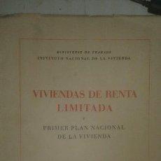 Libros antiguos: VIVIENDAS DE RENTA LIMITADA Y PRIMER PLAN NACIONAL DE VIVIENDA (1955). Lote 109371499
