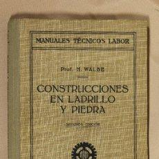 Libros antiguos: LIBRO CONSTRUCCIONES EN LADRILLO Y PIEDRA. SEGUNDA EDICIÓN. 1934. Lote 110633919