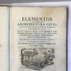 Libros antiguos: ELEMENTOS DE TODA LA ARCHITECTURA CIVIL... - RIEGER, CHRISTIANO. 1763. GRABADOS. Lote 109023710