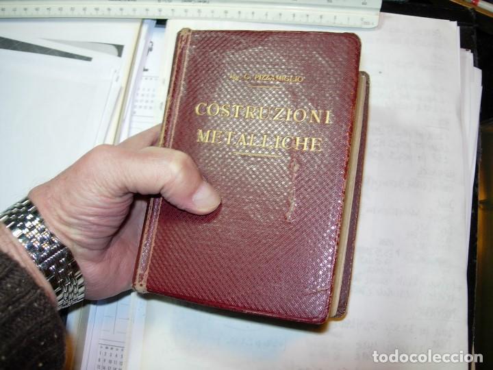Libros antiguos: CONSTRUZONI METALLICHE por G. Pizzamaglio. VADEMECUM - Foto 5 - 111280535