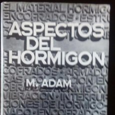 Libros antiguos: ASPECTO DEL HORMIGON M.ADAM. Lote 111670411