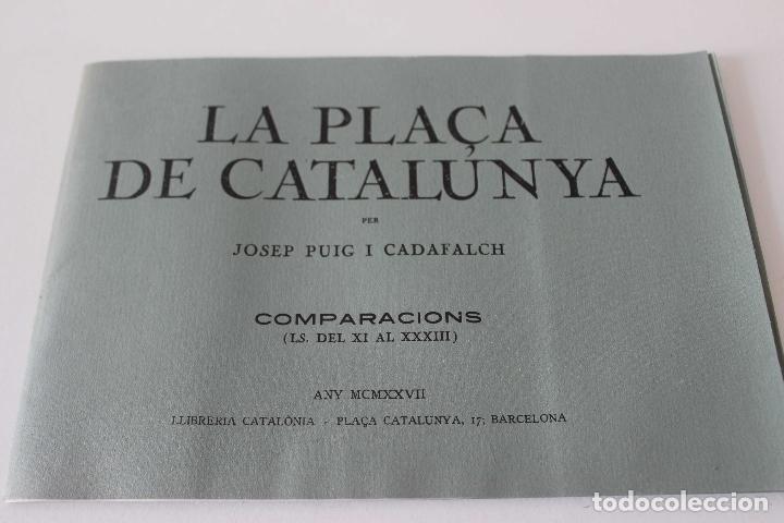 Libros antiguos: Plaça de Catalunya. Josep Puig i Cadafalch Projectes. Llibreria Catalonia 1927 modernisme modernismo - Foto 7 - 142729009