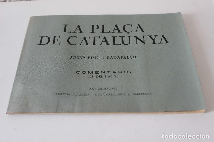 Libros antiguos: Plaça de Catalunya. Josep Puig i Cadafalch Projectes. Llibreria Catalonia 1927 modernisme modernismo - Foto 10 - 142729009