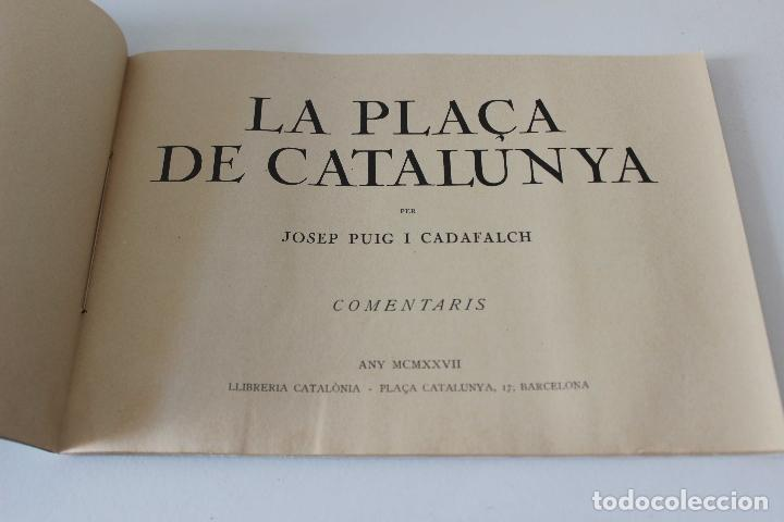 Libros antiguos: Plaça de Catalunya. Josep Puig i Cadafalch Projectes. Llibreria Catalonia 1927 modernisme modernismo - Foto 11 - 142729009