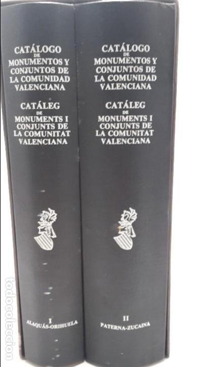 CATALOGO DE MONUMENTOS Y CONJUNTOS DE LA COMUNIDAD VALENCIANA (Libros Antiguos, Raros y Curiosos - Bellas artes, ocio y coleccion - Arquitectura)