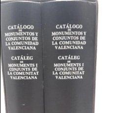 Libros antiguos: CATALOGO DE MONUMENTOS Y CONJUNTOS DE LA COMUNIDAD VALENCIANA. Lote 113232491
