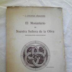 Libros antiguos: EL MONASTERIO DE NUESTRA SEÑORA DE LA OLIVA 1930. Lote 113382260