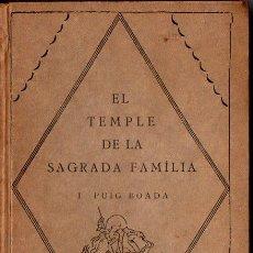 Libros antiguos: PUIG BOADA : EL TEMPLE DE LA SAGRADA FAMÍLIA (BARCINO, 1929) CON LÁMINAS Y PLANOS. Lote 114102555