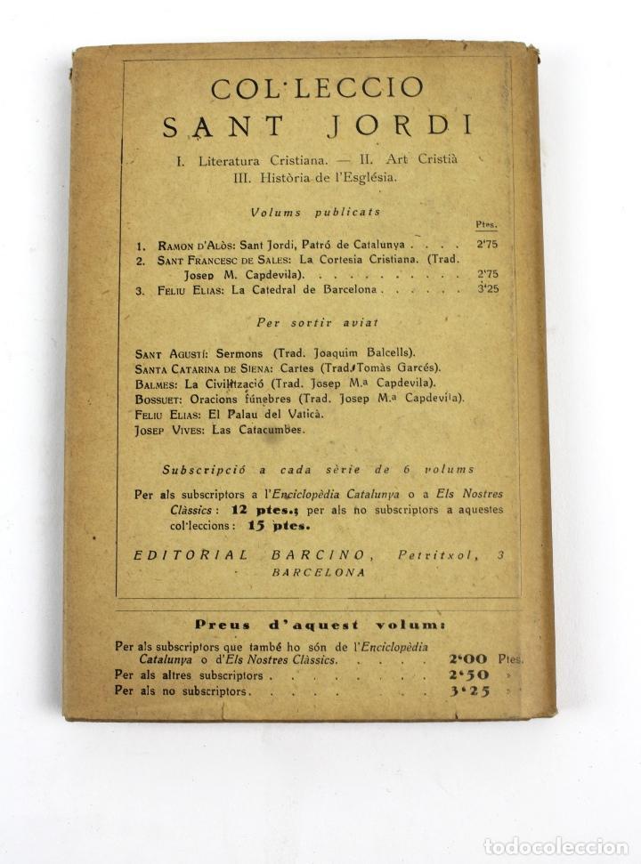 Libros antiguos: L-2871 LA CATEDRAL DE BARCELONA. FELIU ELIAS. EDITORIAL BARCINO, ANY 1926. - Foto 2 - 114428839