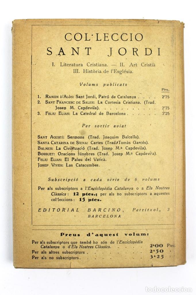 Libros antiguos: L-2871 LA CATEDRAL DE BARCELONA. FELIU ELIAS. EDITORIAL BARCINO, ANY 1926. - Foto 4 - 114428839