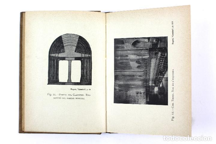Libros antiguos: L-2871 LA CATEDRAL DE BARCELONA. FELIU ELIAS. EDITORIAL BARCINO, ANY 1926. - Foto 12 - 114428839