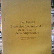 Libros antiguos: PRINCIPIOS FUNDAMENTALES DE LA HISTORIA DE LA ARQUITECTURA. GG ARTE.. Lote 114430491