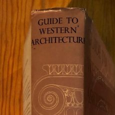 Libros antiguos: GUIDE TO WESTERN ARCHITECTURE (€). Lote 115202255