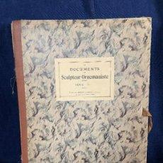 Libros antiguos: DOCUMENTS DU SCULPTEUR ORNEMANISTE ESCULTOR SERIE 1 ARMAND GUERINET PARIS 125 PLANCHAS 41,5. Lote 115241607