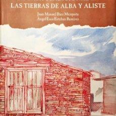 Libros antiguos: LA CASA TRADICIONAL EN LAS TIERRAS DE ALBA Y ALISTE. ZAMORA 2000. Lote 115522623