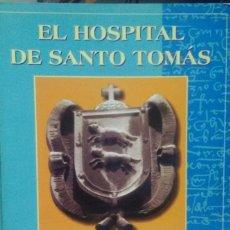 Libros antiguos: EL HOSPITAL DE SANTO TOMÁS: LA CAPILLA DE SAN PEDRO Y SAN PABLO DE LA COLEGIATA DE BELMONTE. VOL. I . Lote 115624619