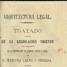 Alte Bücher - Arquitectura legal. Mariano Calvo y Pereira. - 115877967