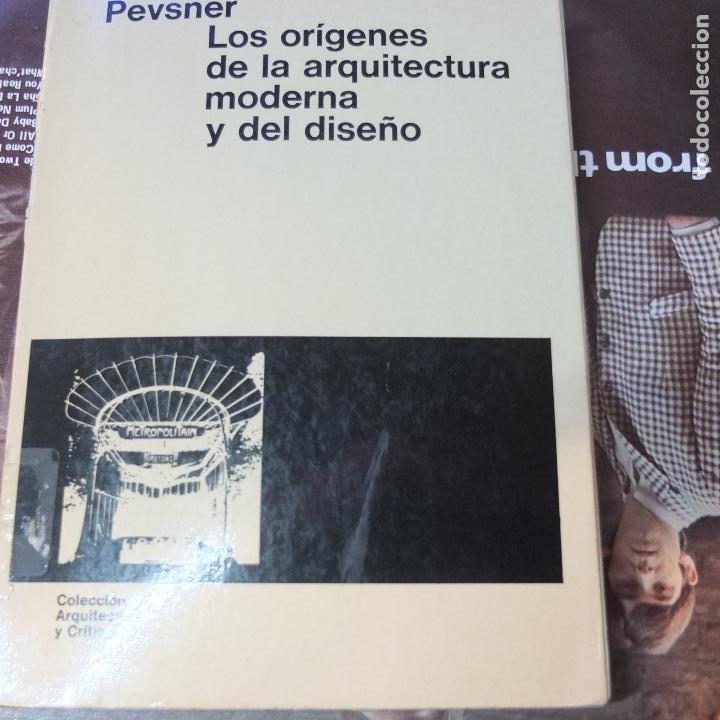 LOS ORÍGENES DE LA ARQUITECTURA MODERNA Y DEL DISEÑO / NIKOLAUS PEVSNER-GG (Libros Antiguos, Raros y Curiosos - Bellas artes, ocio y coleccion - Arquitectura)