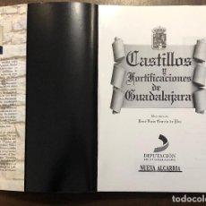 Libros antiguos: CASTILLOS Y FORTIFICACIONES DE GUADALAJARA(40€). Lote 268322369