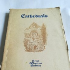 Libros antiguos: CATHEDRALS, EN INGLÉS, CATEDRALES DE INGLATERRA, 1924, 1º EDICIÓN. Lote 117933599