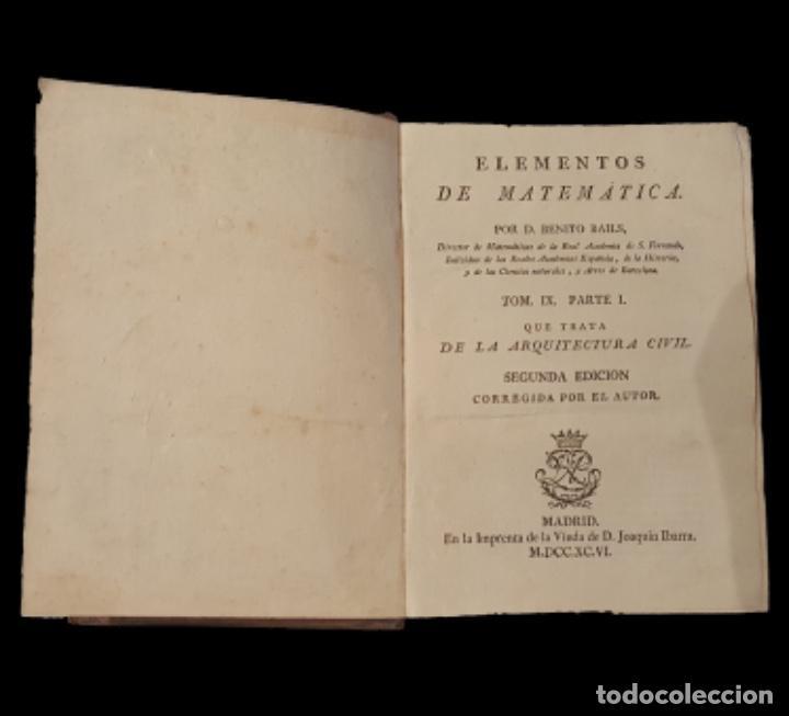 D. BENITO BAILS, 1.783, ARQUITECTURA CIVIL ELEMENTOS DE MATEMÁTICAS (Libros Antiguos, Raros y Curiosos - Bellas artes, ocio y coleccion - Arquitectura)