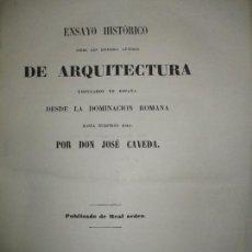 Libros antiguos: ENSAYO HISTÓRICO SOBRE LOS DIVERSOS GÉNEROS DE ARQUITECTURA...CAVEDA, JOSÉ. 1848.. Lote 118132615