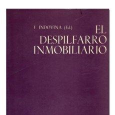 Libros antiguos: INDOVINA (F.), ED.. EL DESPILFARRO INMOBILIARIO. GUSTAVO GILI, 1977. Lote 118141075