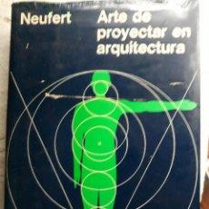 Libros antiguos: ARTE DE PROYECTAR EN ARQUITECTURA (EDICION 13). Lote 118165223