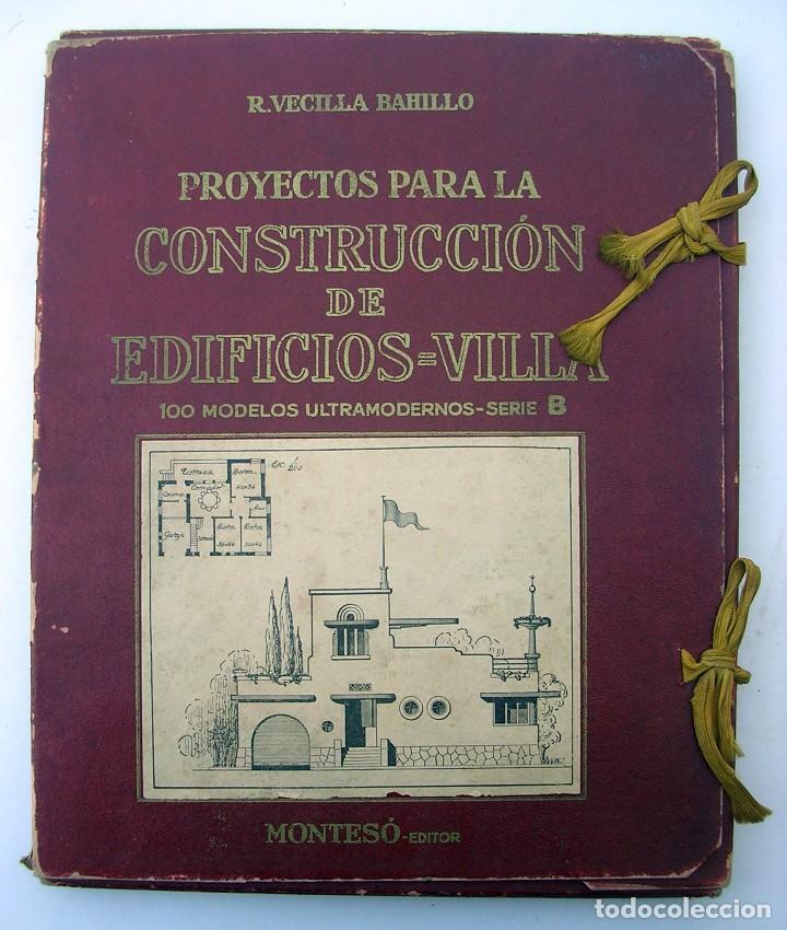 LIBRO R. VECILLA BAHILLO. PROYECTOS CONSTRUCCIÓN EDIFICIOS VILLA. SÉRIE B 100 MODELOS ULTRAMODERNOS. (Libros Antiguos, Raros y Curiosos - Bellas artes, ocio y coleccion - Arquitectura)