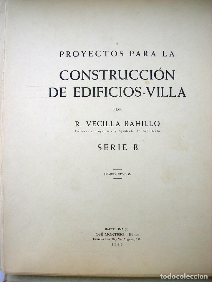 Libros antiguos: LIBRO R. VECILLA BAHILLO. PROYECTOS CONSTRUCCIÓN EDIFICIOS VILLA. SÉRIE B 100 MODELOS ULTRAMODERNOS. - Foto 2 - 118275447