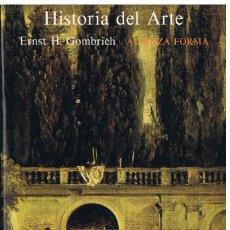 Libros antiguos: ERNST H. GOMBRICH, HISTORIA DEL ARTE, ALIANZA EDITORIAL, 1982. Lote 143673218