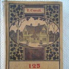 Libros antiguos: 125 MODELOS DE EDICIOS ECONOMICOS. CASAS BARATAS, VILLAS Y GRANJAS. I. CASALI. TRADUCIDO DEL ITALIAN. Lote 119899711
