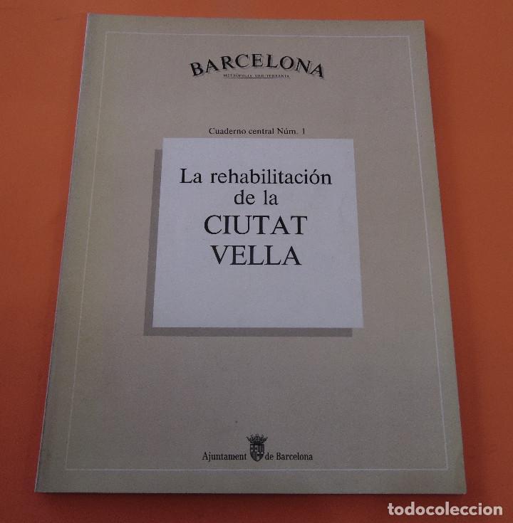 BARCELONA (CIUTAT VELLA) *****ARQUITECTURA***** Nº1 (Libros Antiguos, Raros y Curiosos - Bellas artes, ocio y coleccion - Arquitectura)